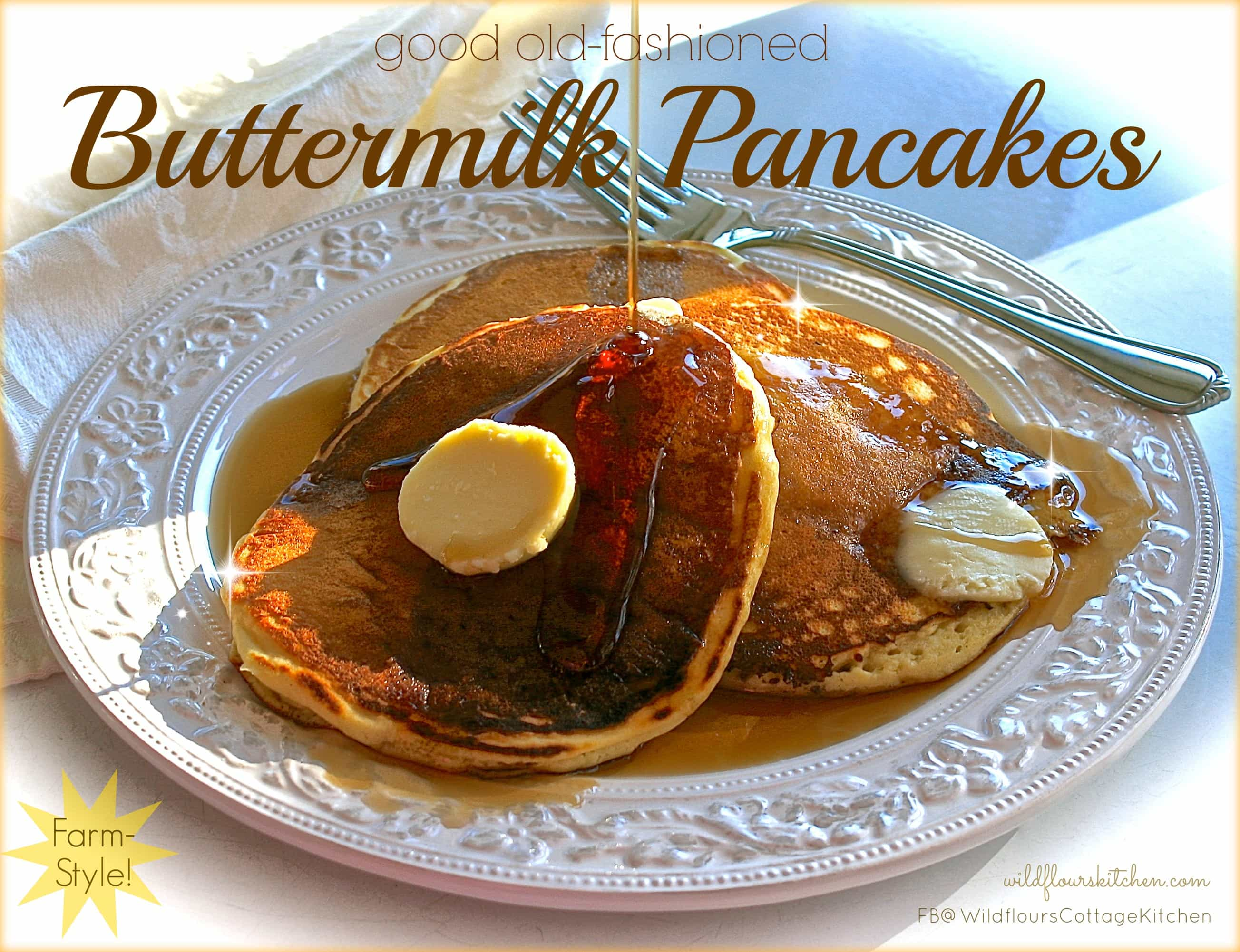 Good Old-Fashioned Buttermilk Pancakes