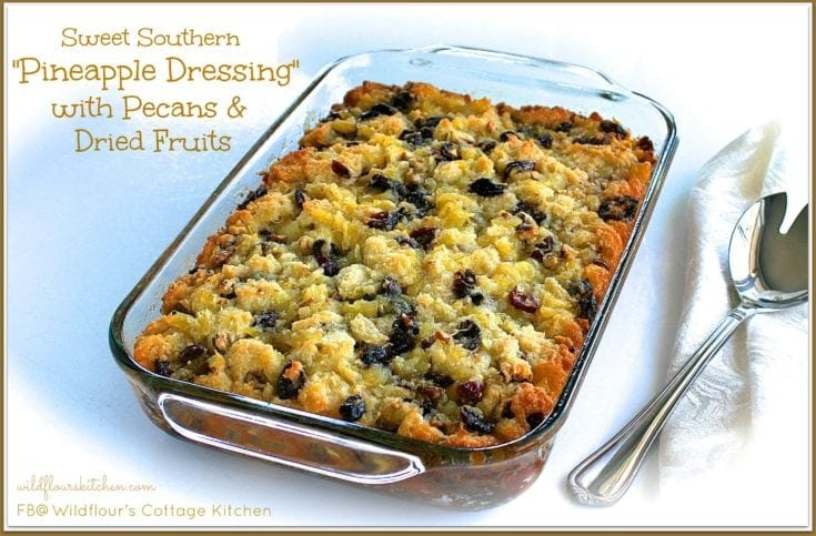 Sweet Southern Pineapple Dressing with Pecans & Dried Fruits