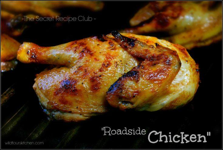 Grilled Roadside Chicken   The Secret Recipe Club