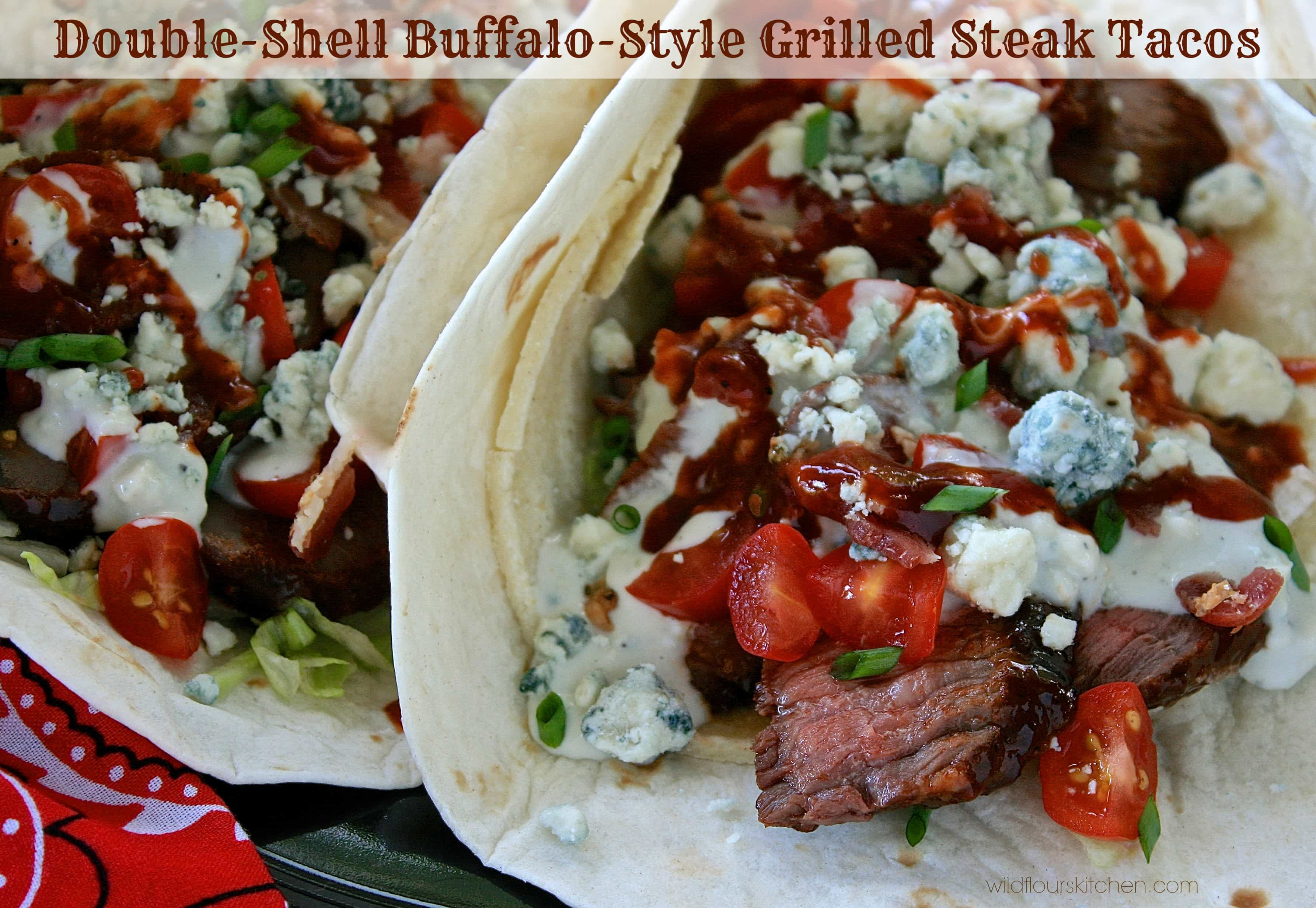 Double-Shell Buffalo-Style Grilled Steak Tacos - Wildflour's Cottage ...