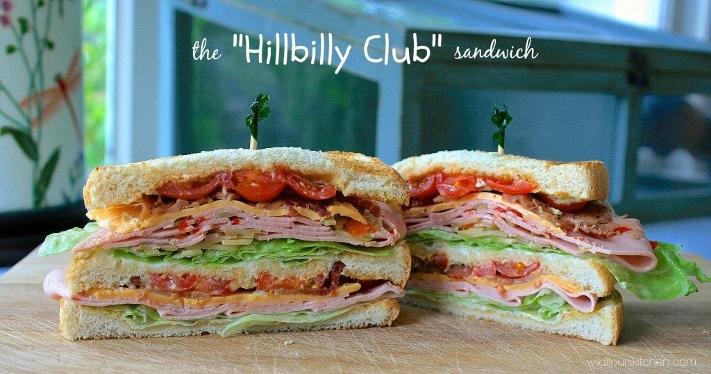hillbilly club sandwich
