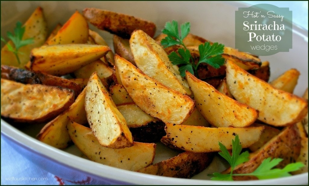 sriracha potato wedges