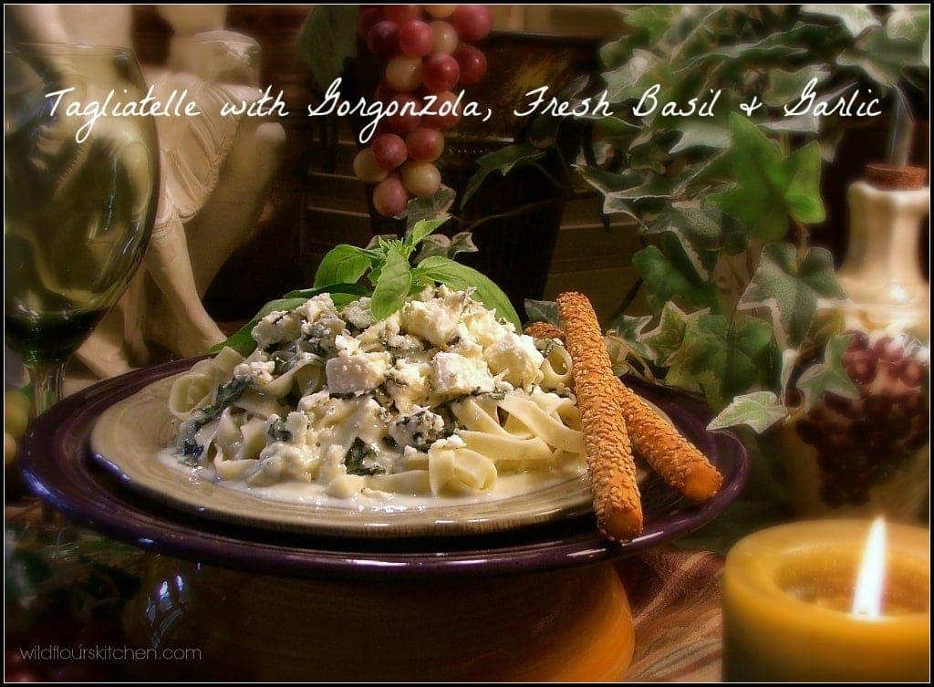 tagliatelle w:gorgonzola & basil