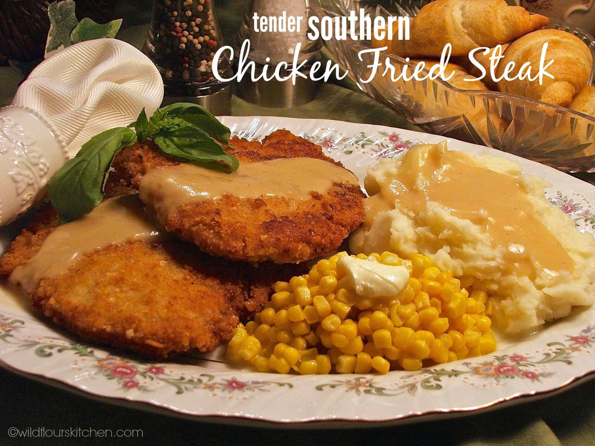Tender Southern Chicken Fried Steak - Wildflour's Cottage Kitchen
