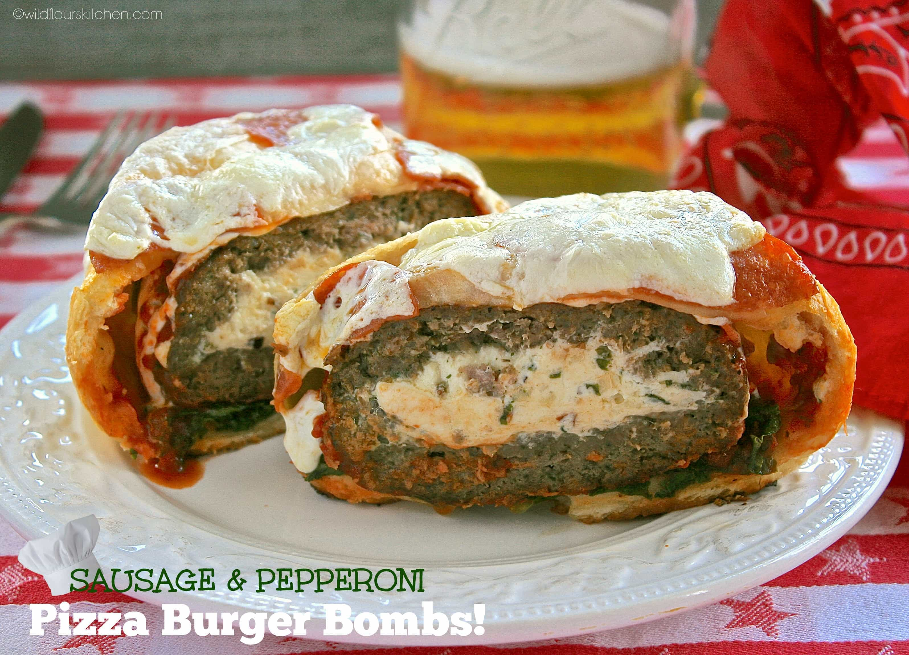 Sausage & Pepperoni Pizza Burger Bombs! - Wildflour's Cottage Kitchen