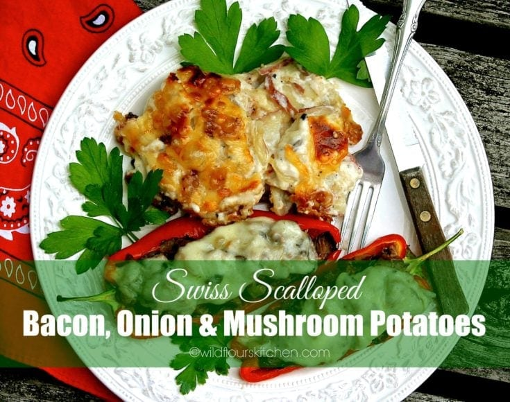 Easy Swiss Scalloped Bacon, Onion & Mushroom Potatoes