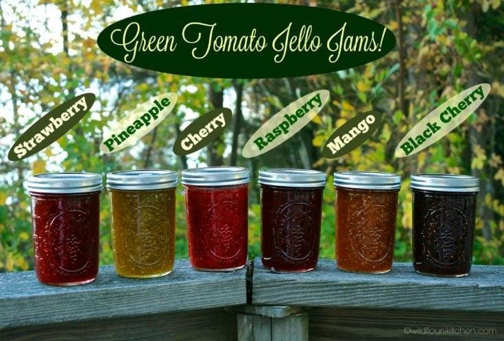 Green Tomato Jello Jams (Strawberry, Raspberry, Cherry, Black Cherry, Pineapple & Mango)