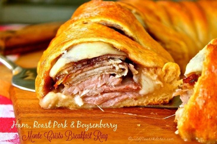 Ham, Roast Pork or Turkey and Boysenberry Monte Cristo Breakfast Ring