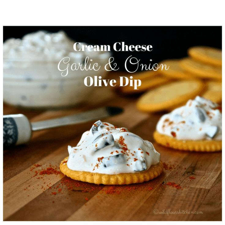 Cream Cheese Garlic & Onion Black Olive Dip