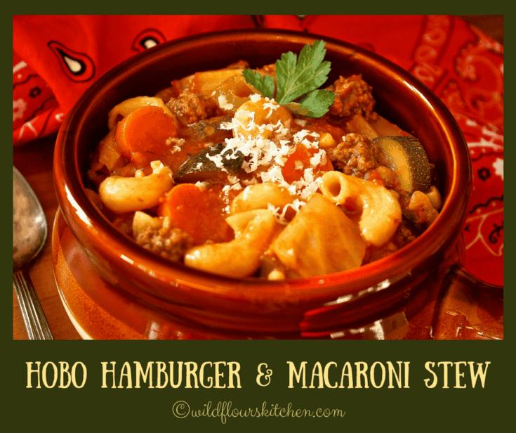 Hamburger Macaroni Stew (Hobo Stew)