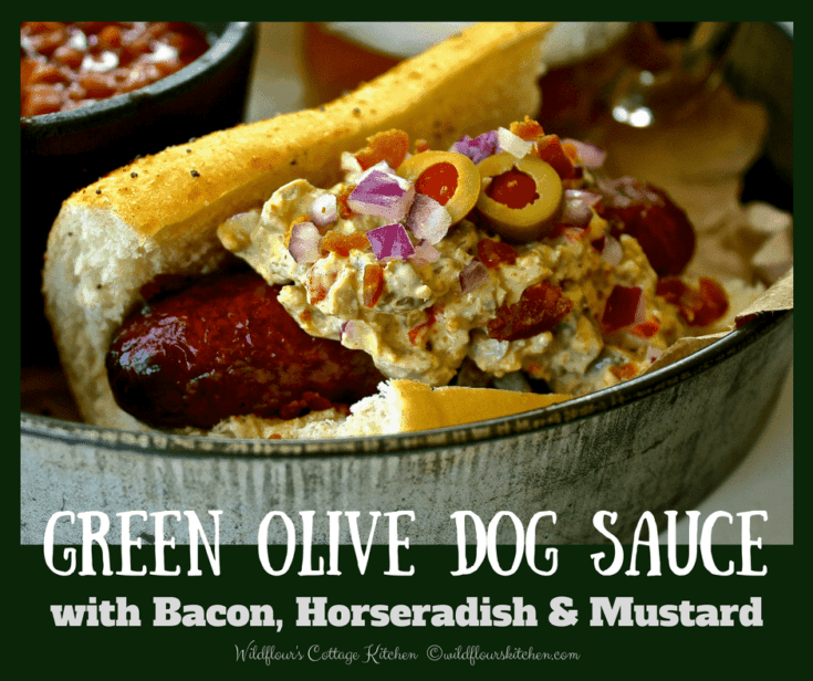 Green Olive Dog Sauce with Bacon, Horseradish & Mustard