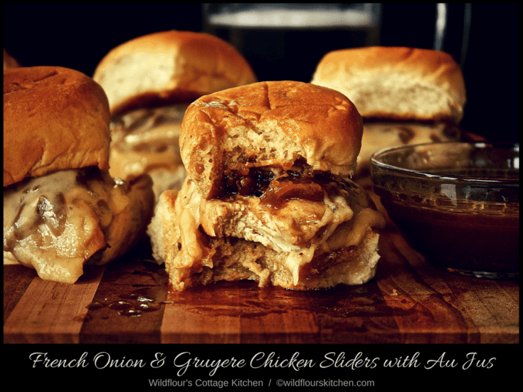 French Onion & Gruyere Chicken Sliders with Au Jus