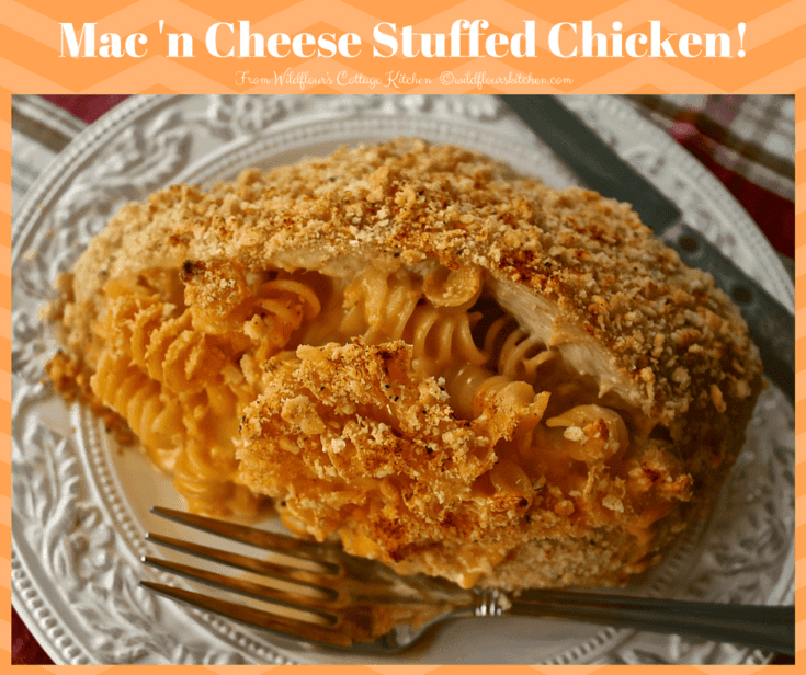 Mac 'n Cheese Stuffed Chicken Breasts