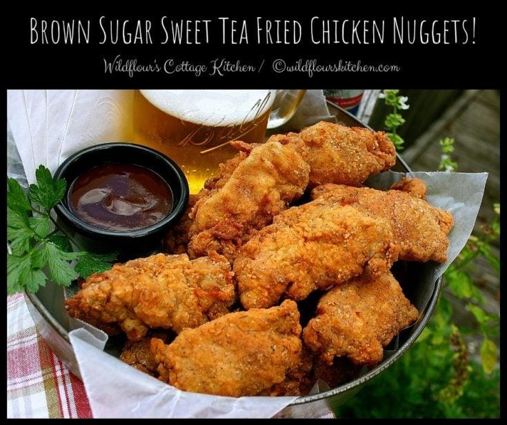 Brown Sugar Sweet Tea Fried Chicken Nuggets