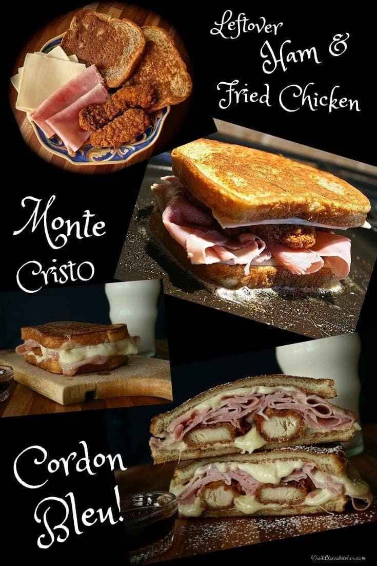 Leftover Ham & Fried Chicken Monte Cristo Cordon Bleu