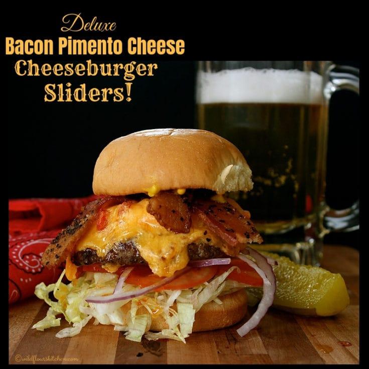 Deluxe Bacon Pimento Cheese Cheeseburger Sliders