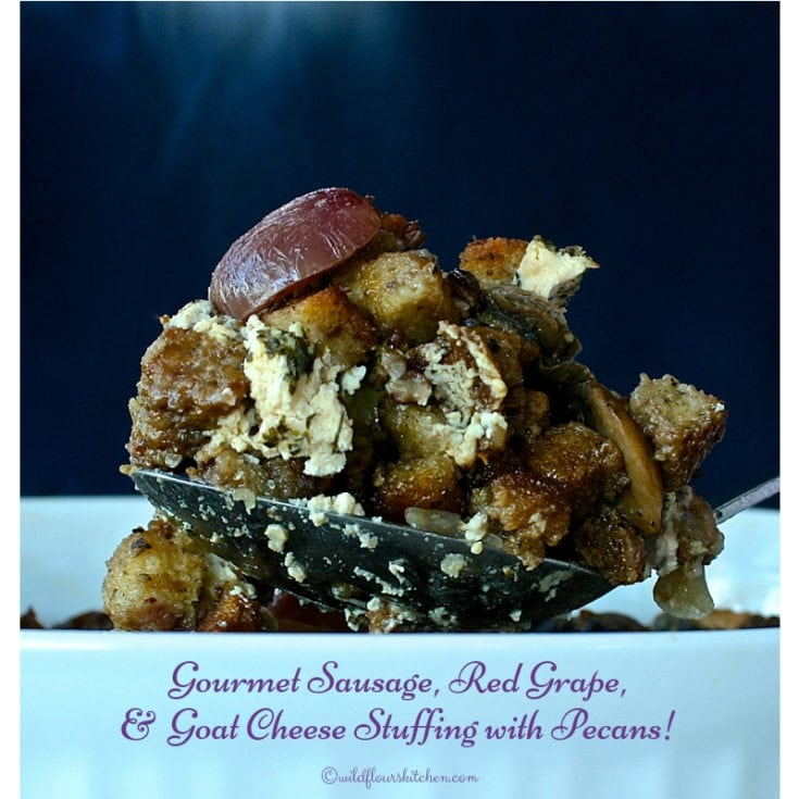 Gourmet Sausage, Red Grape, and Goat Cheese Stuffing with Pecans