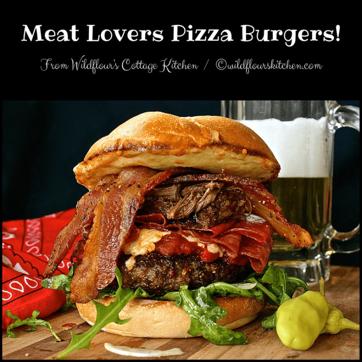 The Ultimate Meat Lovers Pizza Burgers