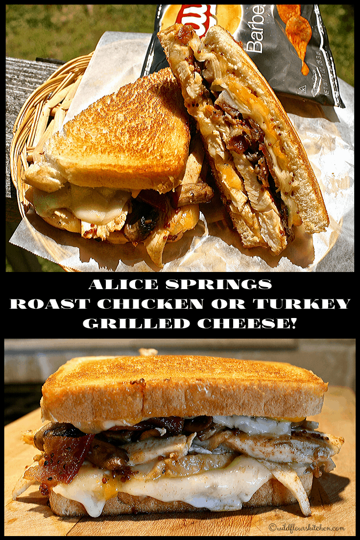 Alice Springs Roast Chicken or Turkey Grilled Cheese