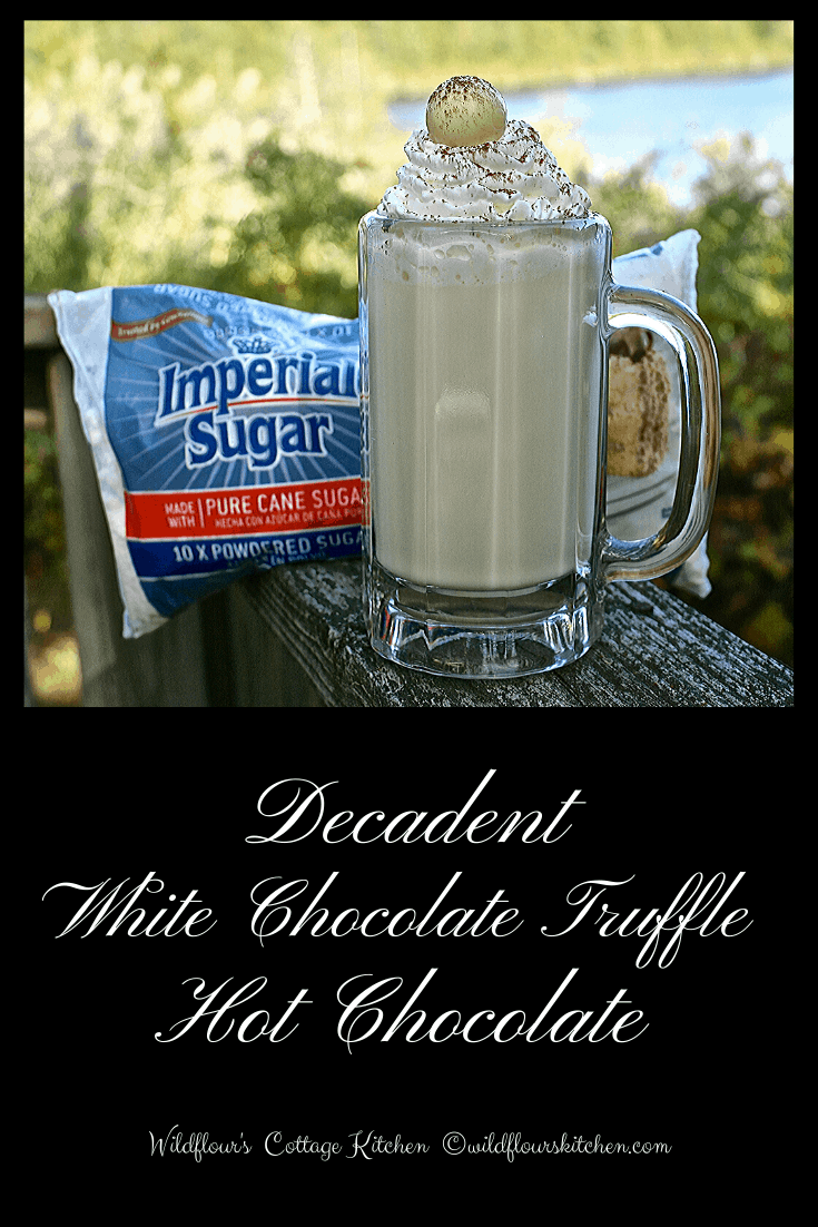 Decadent White Chocolate Truffle Hot Chocolate / #Choctoberfest 2019