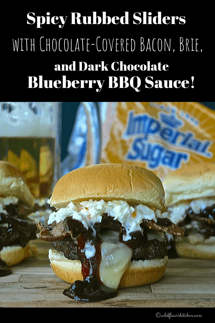 Spicy Rubbed Sliders with Chocolate-Covered Bacon, Brie, and Dark Chocolate Blueberry BBQ Sauce / Choctoberfest 2019